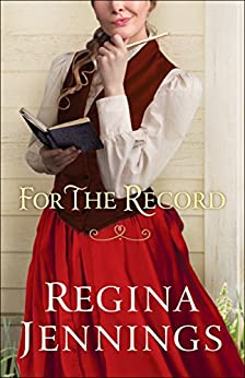 For the Record (Ozark Mountain Romance Book #3) by [Jennings, Regina]