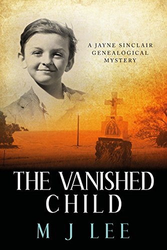 The Vanished Child: A Jayne Sinclair Genealogical Mystery by [Lee, M J]
