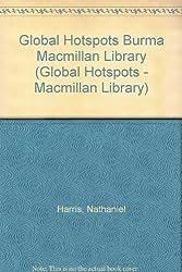 Global Hotspots Burma Macmillan Library (Global Hotspots - Macmillan Library)