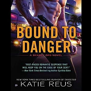 Bound to Danger Audiobook