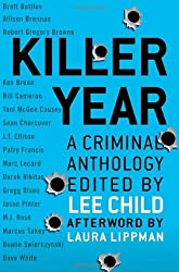 Killer Year: Stories to Die For--from the Hottest New Crime Writers