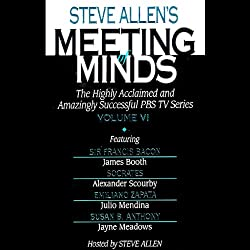 Meeting of Minds, Volume VI (Unabridged)