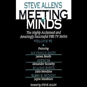 Meeting of Minds, Volume VI (Unabridged) Audiobook