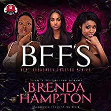 BFF'S Audiobook by Buck 50 Productions, Brenda Hampton Narrated by Ida Belle