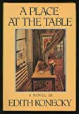 A Place at the Table, Edith Konecky, 0394575229