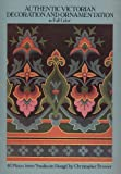 img - for Authentic Victorian Decoration and Ornamentation in Full Color (Dover Pictorial Archive Series) book / textbook / text book