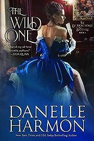 The Wild One (The De Montforte Brothers Book 1)