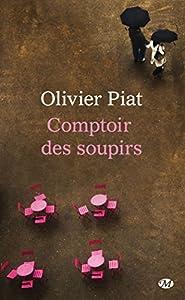 vignette de 'Comptoir des soupirs (Olivier Piat)'