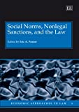 img - for Social Norms, Nonlegal Sanctions, and the Law (Economic Approaches to Law) book / textbook / text book