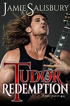 Tudor Redemption (Tudor Dynasty Book 4) by [Salisbury, Jamie]