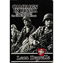 Campaign in Russia: The Waffen SS on the Eastern Front by Leon Degrelle (1985-06-03)