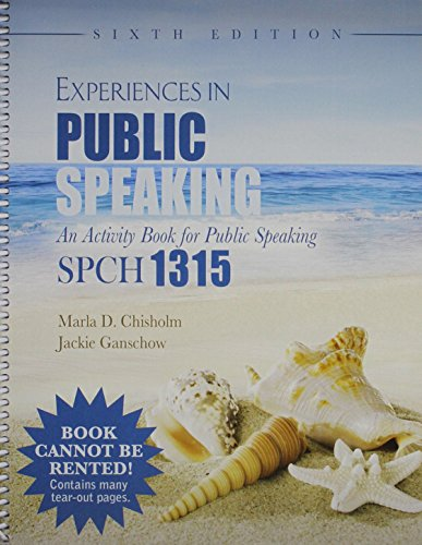 Experiences in Public Speaking: An Activity Book for Public Speaking: SPCH 1315
