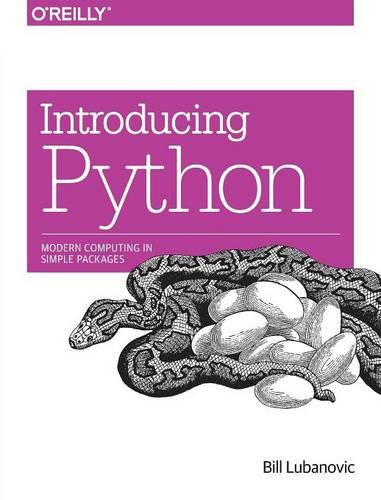 Introducing Python: Modern Computing in Simple Packages [Bill Lubanovic] (Tapa Blanda)