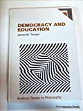 Democracy and Education, James M. Tarrant, 0566070316