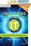 Unleashing the Power of IT: Bringing...