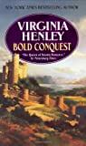 Bold Conquest, Virginia Henley, 0380848309