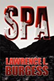 The Spa, Lawrence L. Burgess, 1448983770