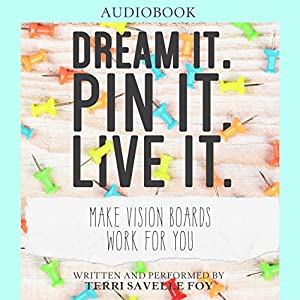 Dream It. Pin It. Live It. Audiobook