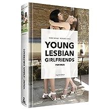 Young Lesbian Girlfriends: for Men -- English Edition