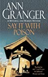 Front cover for the book Say it with Poison by Ann Granger