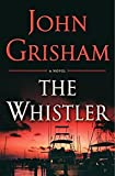 Book cover from The Whistlerby John Grisham