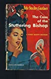 img - for The Case of the Stuttering Bishop book / textbook / text book