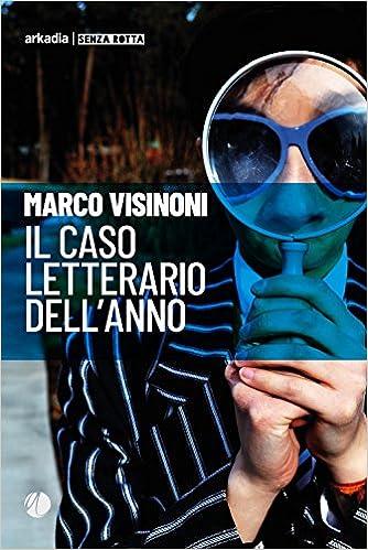 Bildergebnis für IL CASO LETTERARIO DELL´ANNO