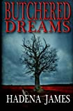 img - for Butchered Dreams (Dreams & Reality) (Volume 6) book / textbook / text book