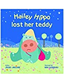 Hailey Hippo lost her Teddy: Board Book
