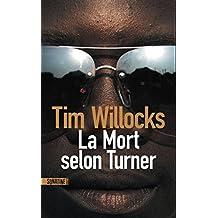 La Mort selon Turner (French Edition)