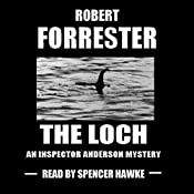The Loch: Inspector Anderson Mysteries, Book 2 | Robert Forrester