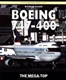 Boeing 747-400: The Mega-Top (Osprey Civil Aircraft)