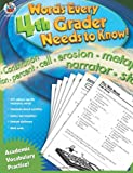 Words Every 4th Grader Needs to Know!, Lee Justice, 0768235545