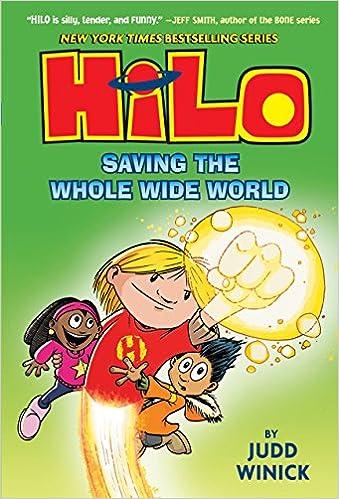 Saving the Whole Wide World Hilo Book 2