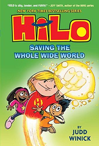 Hilo Book 2: Saving the Whole Wide World ()