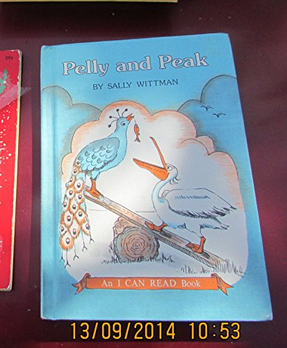 0060265590 - Sally Wittman: Pelly and Peak (An I can read book) - Buch