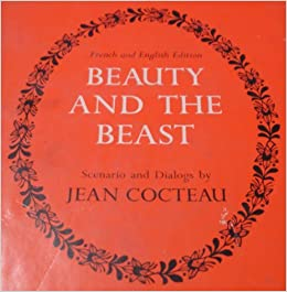 Beauty And The Beast Scenario Dialogs French English Edition Jean Cocteau R M Hammond 9780814733578 Amazon Books