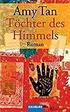 Töchter des Himmels: Roman (Goldmann Allgemeine Reihe)