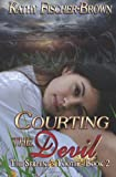 Courting the Devil, Kathy Fischer-Brown, 1482604639