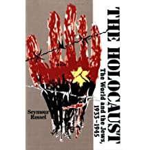 The Holocaust: The World and the Jews, 1933-1945