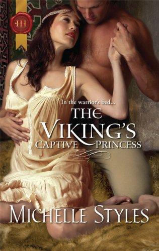 The Viking's Captive Princess (Viking Princess)