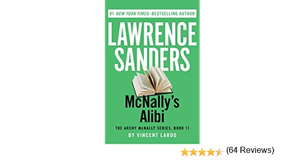 Mcnallys alibi the archy mcnally series book 11 kindle mcnallys alibi the archy mcnally series book 11 kindle edition by lawrence sanders vincent lardo mystery thriller suspense kindle ebooks fandeluxe PDF