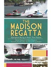 The Madison Regatta: Hydroplane Racing in Small-Town Indiana