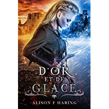D'Or et de Glace (French Edition)