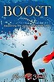 Boost: Awakening The Joshua Spirit Within You
