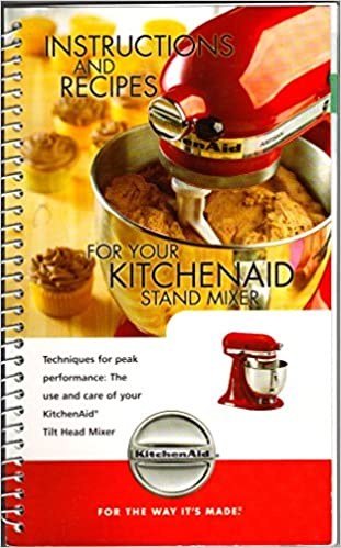 Instructions and recipes for your kitchenaid stand mixer kitchen instructions and recipes for your kitchenaid stand mixer kitchen aid amazon books forumfinder Image collections