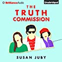 The Truth Commission Audiobook by Susan Juby Narrated by Kate Rudd