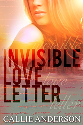 Invisible Love Letter (Fatal Series Book 1) by [Anderson, Callie]