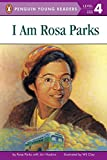 I Am Rosa Parks (Penguin Young Readers, Level 4)