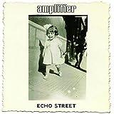 Echo Street (Bonus Edition)